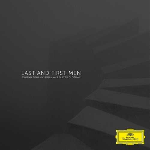 Jóhann Jóhannsson, Yair Elazar Glotman - Last And First Men (24/48 FLAC)
