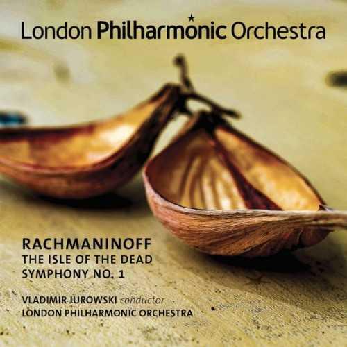 Jurowski: Rachmaninoff - The Isle of the Dead, Symphony no.1 (24/96 FLAC)