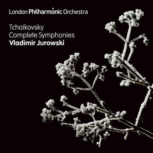 Jurowski: Tchaikovsky - The Complete Symphonies (24/44 FLAC)