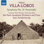 Karabtchevsky: Villa-Lobos - Symphony no.10 'Amerindia' (24/96 FLAC)