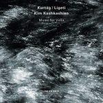 Kim Kashkashian: Kurtág/Ligeti - Music for Viola (24/44 FLAC)
