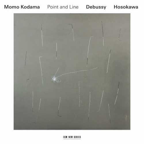 Momo Kodama: Claude Debussy, Toshio Hosokawa – Point And Line (24/96 FLAC)