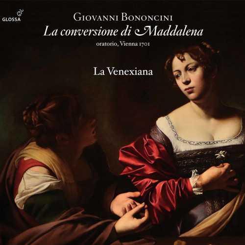 La Venexiana: Bononcini - La conversione di Maddalena (24/96 FLAC)