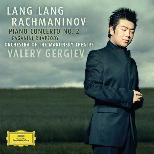 Lang Lang, Gergiev: Rachmaninov - Piano Concerto no.2, Paganini Rhapsody (24/96 FLAC)