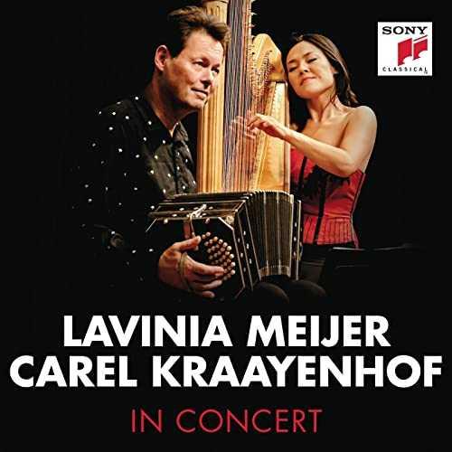Lavinia Meijer, Carel Kraayenhof - In Concert (24/44 FLAC)