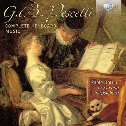 Paolo Bottini: Giovanni Battista Pescetti - Complete Keyboard Music (24/96 FLAC)