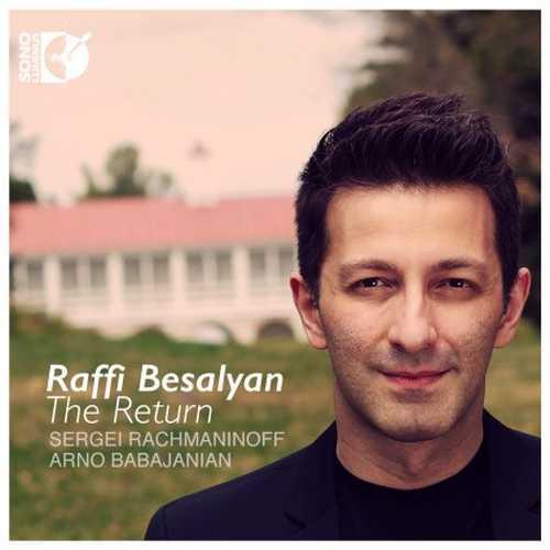 Raffi Besalyan: Rachmaninoff, Babadjanian - The Return (24/96 FLAC)