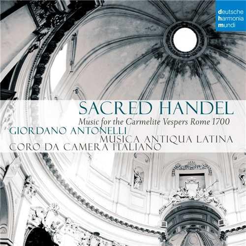 Sacred Handel. Music for the Carmelite Vespers (24/96 FLAC)