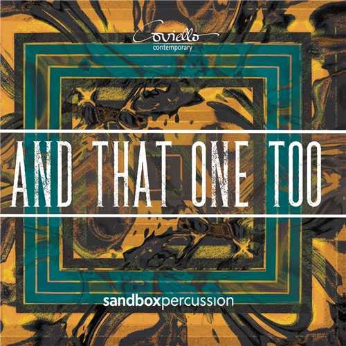 Sandbox Percussion - And That One Too (24/96 FLAC)