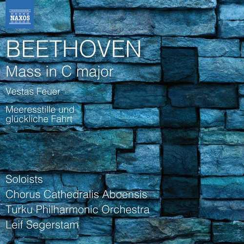 Segerstam: Beethoven - Mass in C Major, Vestas feuer, Meeresstille und glückliche Fahrt (24/96 FLAC)