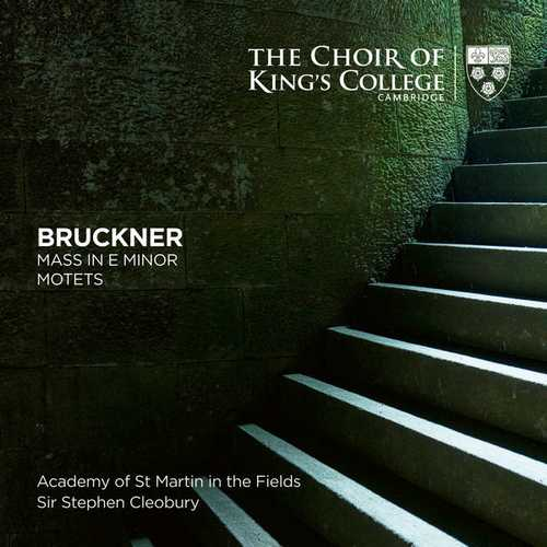 Cleobury: Bruckner - Mass in E Minor, Motets (24/96 FLAC)