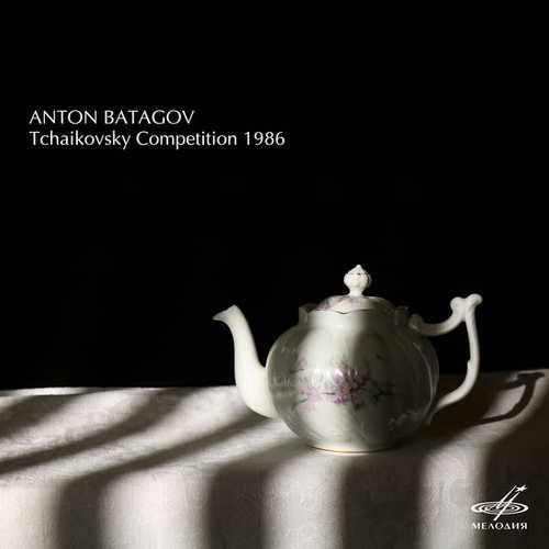 Anton Batagov - Tchaikovsky Competition 1986 (24/44 FLAC)