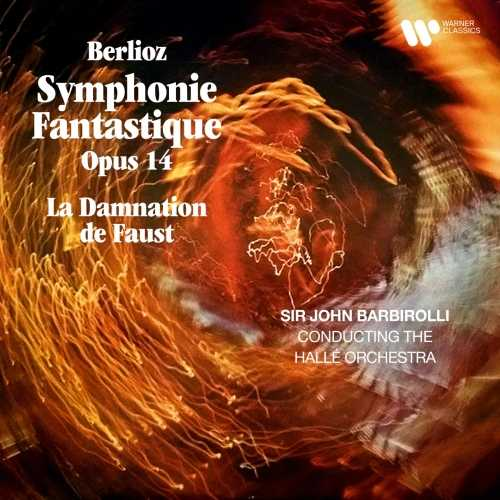 Barbirolli: Berlioz - Symphonie Fantastique op.14, La Damnation de Faust (24/192 FLAC)