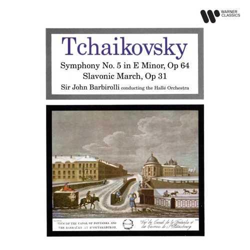 Barbirolli: Tchaikovsky - Symphony no.5, Slavonic March (24/192 FLAC)