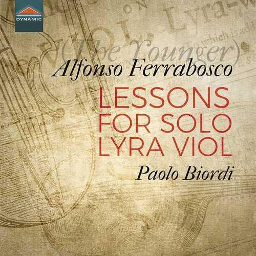 Paolo Biordi: Alfonso Ferrabosco - Lessons for Solo Lyra Viol (24/192 FLAC)