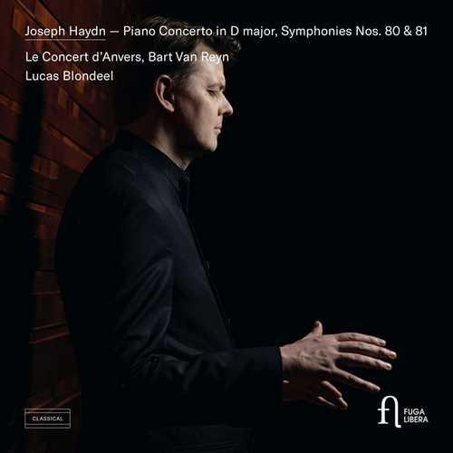 Blondeel, Reyn: Haydn - Piano Concerto in D major, Symphonies no. 80 & 81 (24/96 FLAC)