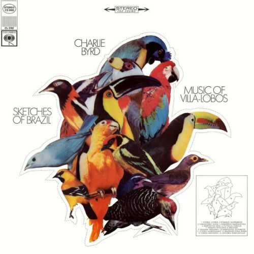 Charlie Byrd: Sketches of Brazil - The Music of Villa-Lobos (24/96 FLAC)