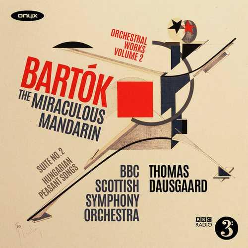 Dausgaard: Bartók - The Miraculous Mandarin, Suite no.2 (24/96 FLAC)