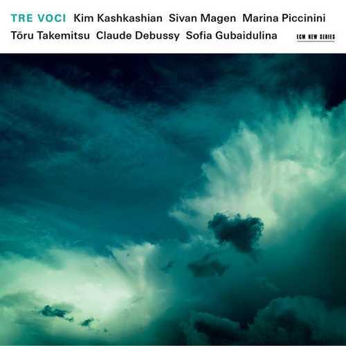 Kim Kashkashian, Sivan Magen, Marina Piccinini - Tre Voci (24/96 FLAC)