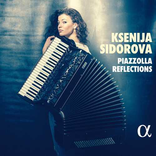Ksenija Sidorova - Piazzolla Reflections (24/96 FLAC)