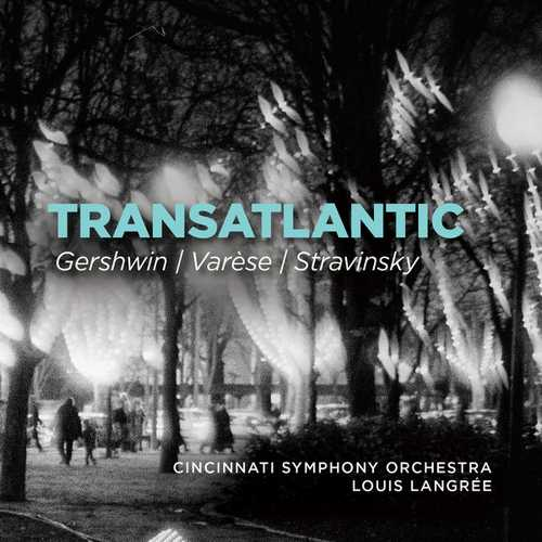 Gershwin, Varèse, Stravinsky - Transatlantic (24/96 FLAC)