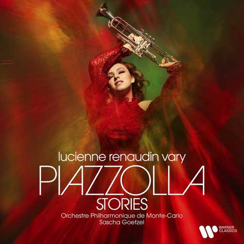 Lucienne Renaudin Vary - Piazzolla Stories (24/48 FLAC)