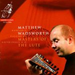 Matthew Wadsworth - Masters of the Lute (24/192 FLAC)