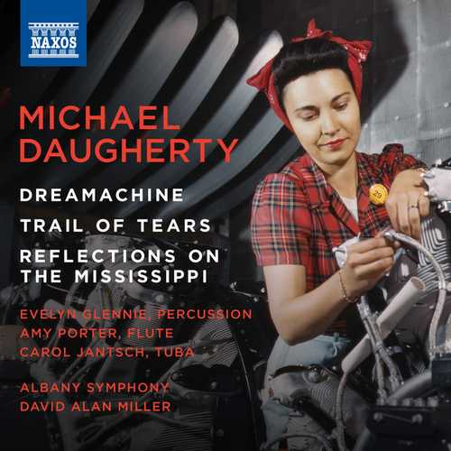 Miller: Daugherty - Dreamachine, Trail of Tears, Reflections on the Mississippi (24/44 FLAC)
