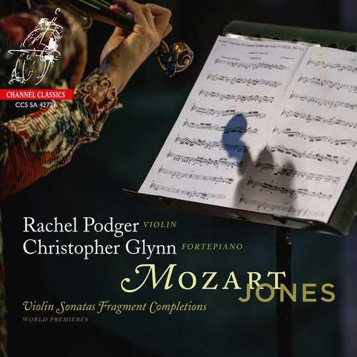 Podger, Glynn: Mozart/Jones - Violin Sonatas Fragment Completions (24/192 FLAC)