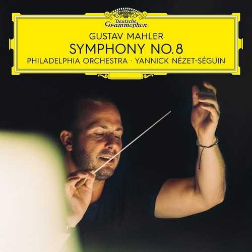 Nézet-Séguin: Mahler - Symphony no.8 (24/96 FLAC)