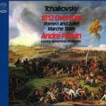 Previn: Tchaikovsky - 1812 Overture, Romeo and Juliet, Marche Slave (SACD)