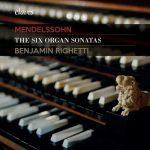 Benjamin Righetti: Mendelssohn - The Six Organ Sonatas (24/96 FLAC)