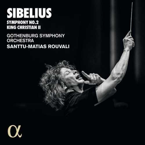 Rouvali: Sibelius - Symphony no.2, King Christian II (24/96 FLAC)