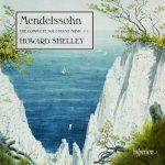 Shelley: Mendelssohn - The Complete Solo Piano Music vol.1 (24/96 FLAC)