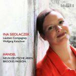 Ina Siedlaczek: Handel - Neun Deutsche Arien, Brockes Passion (24/96 FLAC)