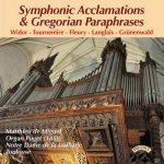 Matthieu de Miguel: Symphonic Acclamations & Gregorian Paraphrases (24/44 FLAC)