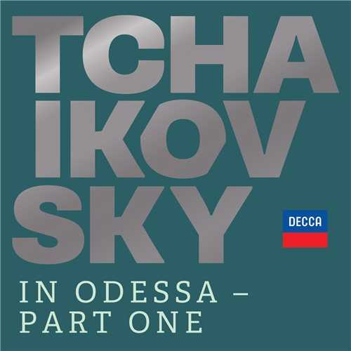Tchaikovsky in Odessa - Part One (24/96 FLAC)