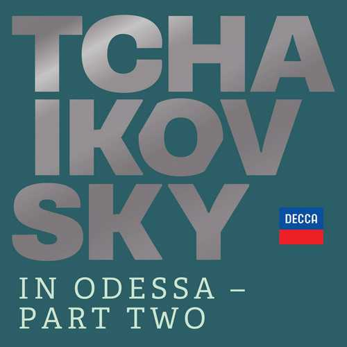 Tchaikovsky in Odessa - Part Two (24/96 FLAC)