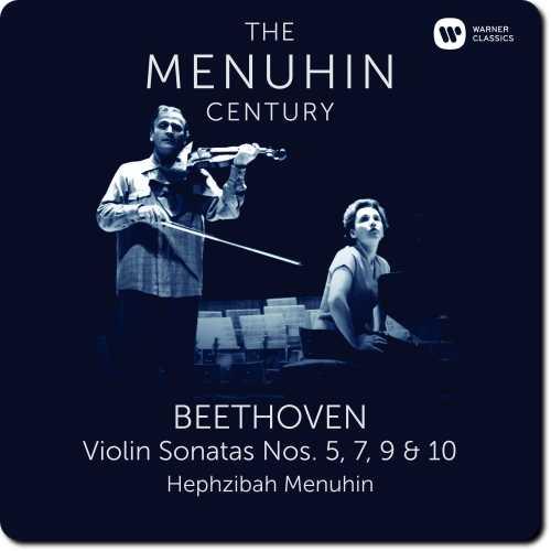 The Menuhin Century: Beethoven - Violin Sonatas no.5, 7, 9 & 10 (24/96 FLAC)