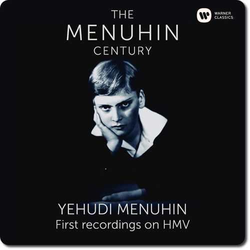 The Menuhin Century: Yehudi Menuhin - First Recordings on HMV (24/96 FLAC)