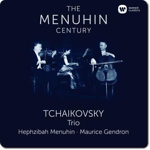 The Menuhin Century: Tchaikovsky - Trio (24/96 FLAC)