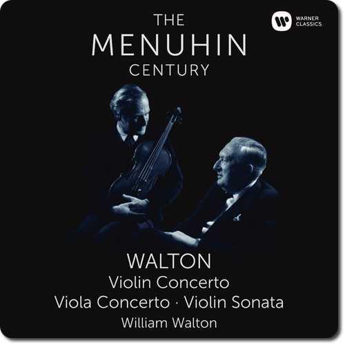 The Menuhin Century: Walton - Violin Concerto, Viola Concerto, Violin Sonata (24/96 FLAC)