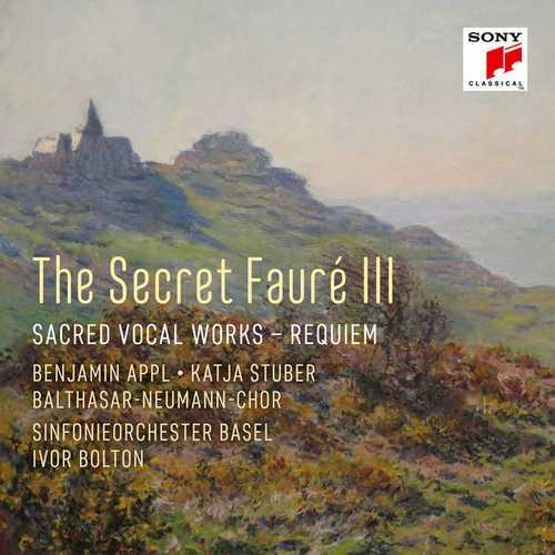 The Secret Fauré 3: Sacred Vocal Works (24/96 FLAC)