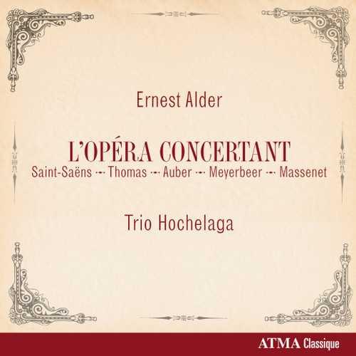 Trio Hochelaga: Alder - L'Opéra Concertant (24/96 FLAC)