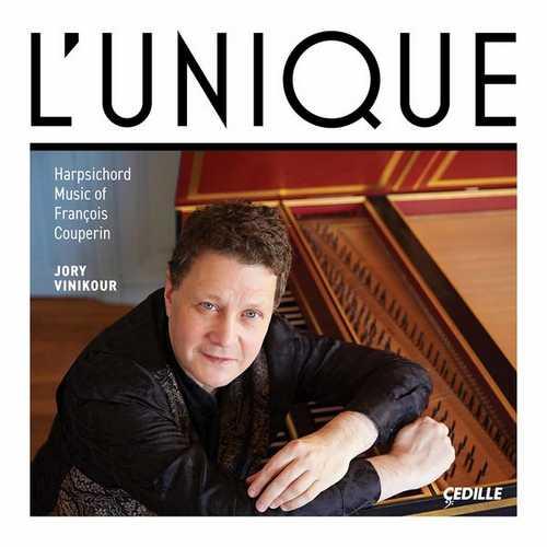 Jory Vinikour: L'Unique - Harpsichord Music of François Couperin (24/96 FLAC)