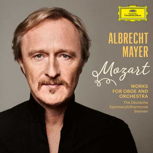 Albrecht Mayer: Mozart - Works for Oboe and Orchestra (24/96 FLAC)
