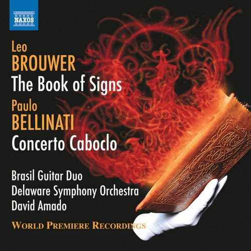 Amado: Brouwer - The Book of Signs, Bellinati - Concerto Caboclo (24/44 FLAC)