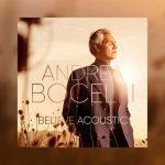 Andrea Bocelli - Believe. Acoustic (24/96 FLAC)