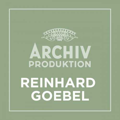 Archiv Produktion - Reinhard Goebel (FLAC)