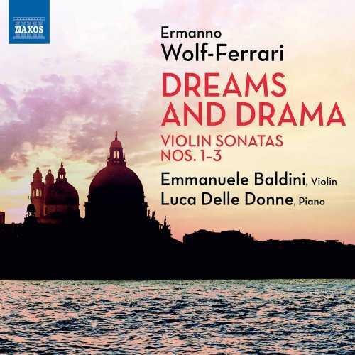 Baldini, Delle Donne: Wolf-Ferrari - Violin Sonatas no.1-3 (24/96 FLAC)